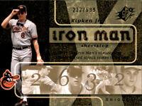 2007 Upper Deck SPx Iron Man Cal Ripken Jr #d 222/699 Gold Foil Parallel Orioles