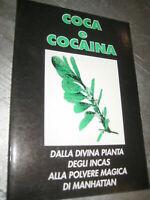 LIBRO: COCA E COCAINA - DANIEL S. WORTHON - **