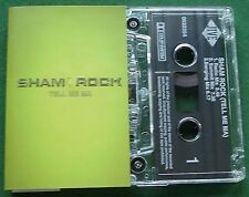 Sham Rock Tell Me Ma Cassette Tape Single - TESTED