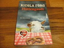 Nicola Förg -- HÜTTENGAUDI // Paperback-Ausgabe 2011 / ein Alpen-Krimi