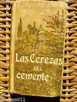 Las cerezas del cementerio/ Gabriel Miró/ 1910/ Primera edición