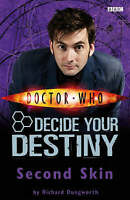 Doctor Who: Second Skin: Decide Your Destiny: Story 2, Dungworth, Richard , Acce