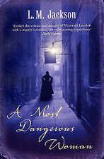 (Good)-A Most Dangerous Woman (Paperback)-Jackson, L M-0099498391