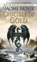 Crucible of Gold, Paperback by Novik, Naomi