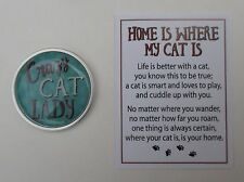 zzQ. Crazy cat lady Home Is Where My Cat Is pocket token charm ganz