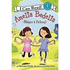Amelia Bedelia Makes a Friend by Herman Parish (2011, Paperback)