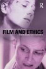 Film and Ethics : Foreclosed Encounters by Libby Saxton and Lisa Downing...