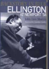 Backstory in Blue: Ellington at Newport '56-ExLibrary