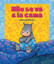 NEW Nilo se va a la cama (Spanish Edition) by Marcus Pfister