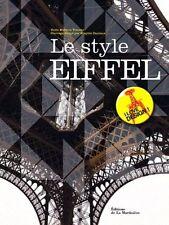 Le style Eiffel - Martine Vincent - Editions de la Martiniere