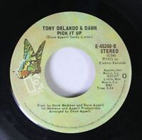 Rock 45 Tony Orlando And Dawn - Pick It Up / He Don'T Love You (Like I Love You)