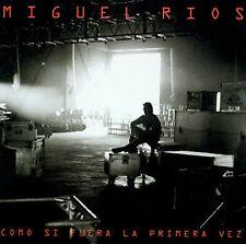 Rios, Miguel : Como Si Fuera La Primera Vez CD
