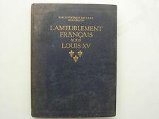 L'AMEUBLEMENT FRANÇAIS SOUS LOUIS XV / Henri Clouzot