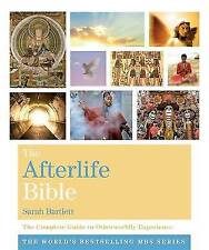 New The Afterlife Bible: The Complete Guide to Otherworldly Experience (Godsfiel
