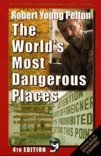THE WORLD'S MOST DANGEROUS PLACES 4th EDITION