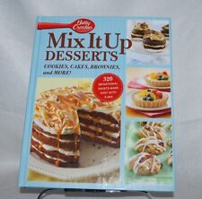 Mix It Up Desserts: Cookies, Cakes, Brownies, and More! (Betty Crocker)