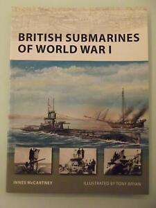 British Submarines of World War I (Inglese)-By Innes McCartney-Osprey edit.2008
