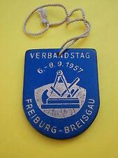 ^°^ Alte Plakette Verbandstag 1957 FREIBURG Zimmermann Schreiner