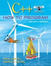C++ How to Program (7th Edition) by Deitel, Paul; Deitel, Harvey M.