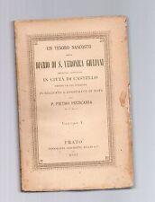 diario di s.veronica giluliani scritto da lei in citta di castello vol.primo