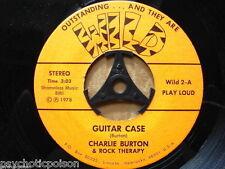"CHARLIE BURTON & ROCK THERAPHY -  Guitar Case / Dolled-Up Cutie  7""  WILD 2  USA"