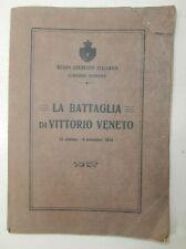 Raro introvabile Libro antico 1918 La Battaglia di Vittorio Veneto