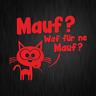 Mauf Waf für ne Mauf? Maus Katze Cartoon Rot Auto Vinyl Decal Sticker Aufkleber