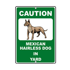 Mexican Hairless Dog Dog Caution Novelty Fun Metal Sign