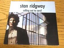 "STAN RIDGWAY - CALLING OUT TO CAROL     7"" VINYL PS"
