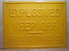 Old HERCULES POWDER CO EXPLOSIVES KEEP OFF Sign Embossed Steel lrg htf Dynamite