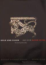 Original Plakat - Gold und Silber - aus dem alten China, Sammlung Pierre Uldry