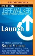 Launch : An Internet Millionaire's Secret Formula to Sell Almost Anything...