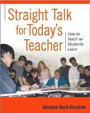 Straight Talk for Today's Teacher: How to Teach so Students Learn-ExLibrary