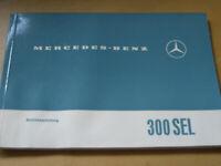 Mercedes Bedienungsanleitung W 109 - 300 SEL   Betriebsanleitung Orginal !!