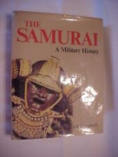 1977 Book, THE SAMURAI A MILITARY HISTORY by S. R. Turnbull, JAPANESE HISTORY