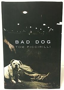 Signed Limited Edition Bad Dog By Tom Piccirilli Cemetery Dance Hardcover Book