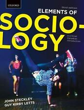 Elements of Sociology : A Critical Canadian Introduction JOHN STECKLEY GUY LETTS