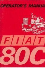 FIAT CRAWLER TRACTOR 80C OPERATORS MANUAL - 80 C