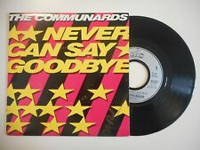 THE COMMUNARDS : NEVER CAN SAY / GOODBYE ♦ 45 TOURS PORT GRATUIT ♦