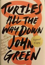 Turtles All The Way Down ✎ SIGNED AUTOGRAPHED ✎ John Green HBDJ 1st Edition fr/s