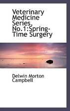 Veterinary Medicine Series, No 1: Spring-Time Surgery
