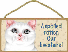 A spoiled rotten Cat lives here! Wood White Kitten Cat Sign Plaque Made in Usa