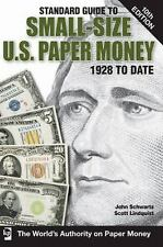 Standard Guide to Small-Size U.S. Paper Money Standard Guide to Small-Size U.S.