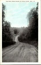 1930'S. ROAD FROM PHELPS TO EAGLE RIVER, WISCONSIN. POSTCARD. JJ8