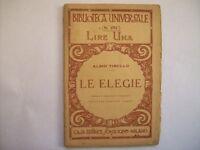 BIBLIOTECA UNIVERSALE N° 291 ALBIO TIBULLO LE ELEGIE - SONZOGNO ( a10)