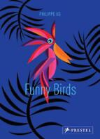 Funny Birds by Philippe Ug, NEW Book, FREE & Fast Delivery, (Hardcover)