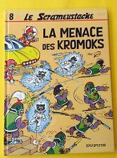 LE SCRAMEUSTACHE LA MENACE DES KROMOKS EO 1980 DUPUIS DEDICACE TTBE