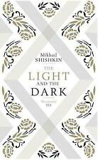 NEW The Light and the Dark by Mikhail Shishkin