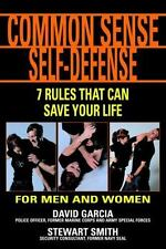 Common Sense Self-Defense: 7 Techniques That Can Save Your Life-ExLibrary