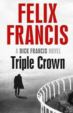 Triple Crown by Felix Francis (Paperback, 2016) A Dick Francis novel